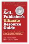 The Self-Publishers Ultimate Resource Guide Every Indie Authors Essential DirectoryTo Help You Prepare Publish And Promote Professional Looking Books