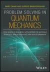 Problem Solving In Quantum Mechanics