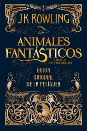 Animales fantásticos y dónde encontrarlos: guión original de la película PDF Download