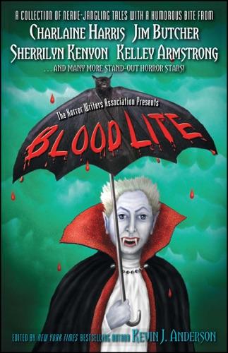 Kevin J. Anderson, Jim Butcher, Charlaine Harris & Sherrilyn Kenyon - Blood Lite