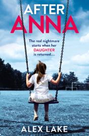 After Anna - Alex Lake book summary