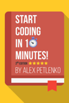 Start Coding in 10 Minutes!