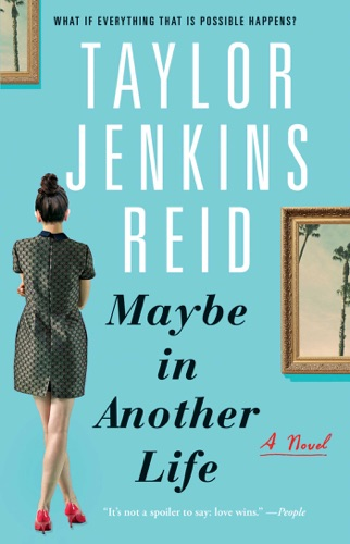 Taylor Jenkins Reid - Maybe in Another Life
