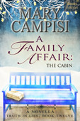 A Family Affair: The Cabin
