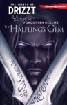Dungeons  Dragons The Legend Of Drizzt Vol 6 The Halflings Gem