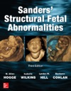Sanders Structural Fetal Abnormalities Third Edition