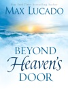 Beyond Heavens Door