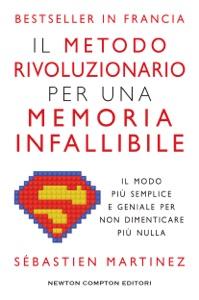 Il metodo rivoluzionario per una memoria infallibile Book Cover