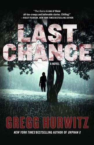 Gregg Hurwitz - Last Chance