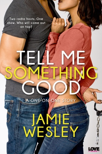 Tell Me Something Good - Jamie Wesley - Jamie Wesley