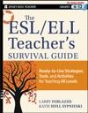 The ESL  ELL Teachers Survival Guide