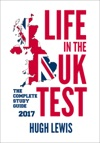 Life In The UK Test - Complete Study Guide  10 Tests