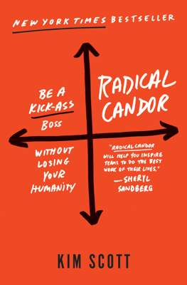 Radical Candor - Kim Scott book