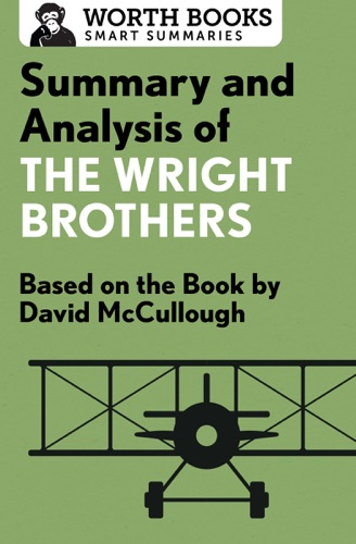 Worth Books - Summary and Analysis of The Wright Brothers
