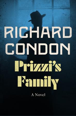 Prizzi's Family - Richard Condon