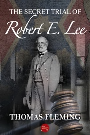 The Secret Trial of Robert E. Lee PDF Download
