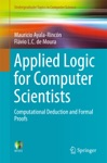 Applied Logic For Computer Scientists