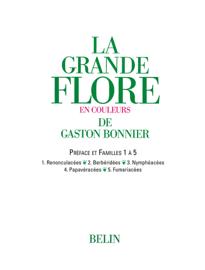 La grande Flore (Volume 2) - Familles 1 à 5