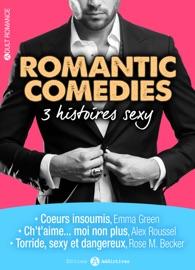 ROMANTIC COMEDIES – 3 HISTOIRES SEXY