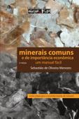 Minerais comuns e de importância econômica (2ª edição) Book Cover