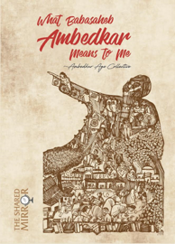 What Babasaheb Ambedkar Means to Me book