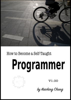 How to Become a Self-Taught Programmer V1.00 - Kaiching Chnag book