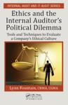 Ethics And The Internal Auditors Political Dilemma