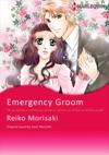 Emergency Groom