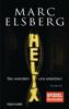 Marc Elsberg - HELIX - Sie werden uns ersetzen Grafik