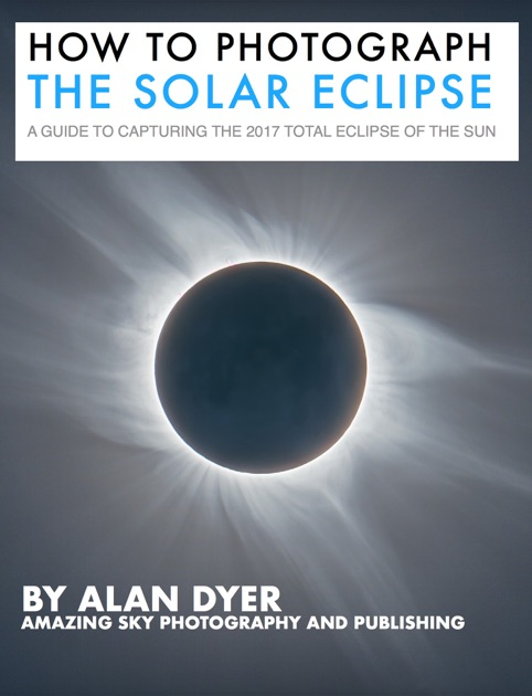 how to pograph the solar eclipse by alan dyer on apple books