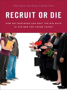 Recruit or Die