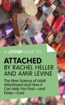 A Joosr Guide To Attached By Rachel Heller And Amir Levine