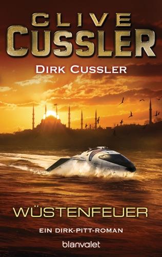 Clive Cussler & Dirk Cussler - Wüstenfeuer