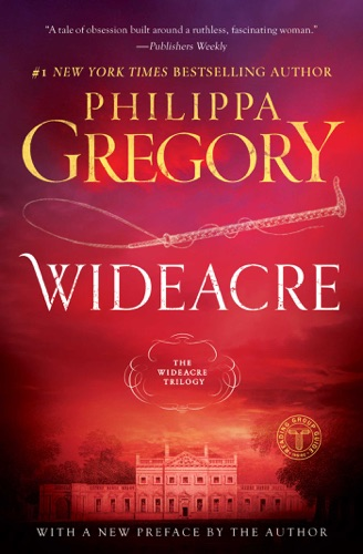 Philippa Gregory - Wideacre