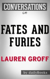 FATES AND FURIES BY LAUREN GROFF  CONVERSATION STARTERS