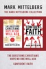 The Mark Mittelberg Collection: The Questions Christians Hope No One Will Ask / Confident Faith
