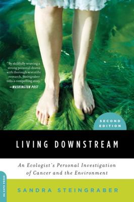 Living Downstream - Sandra Steingraber book