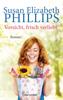 Susan Elizabeth Phillips - Vorsicht, frisch verliebt! Grafik