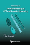 Cpt And Lorentz Symmetry - Proceedings Of The Seventh Meeting