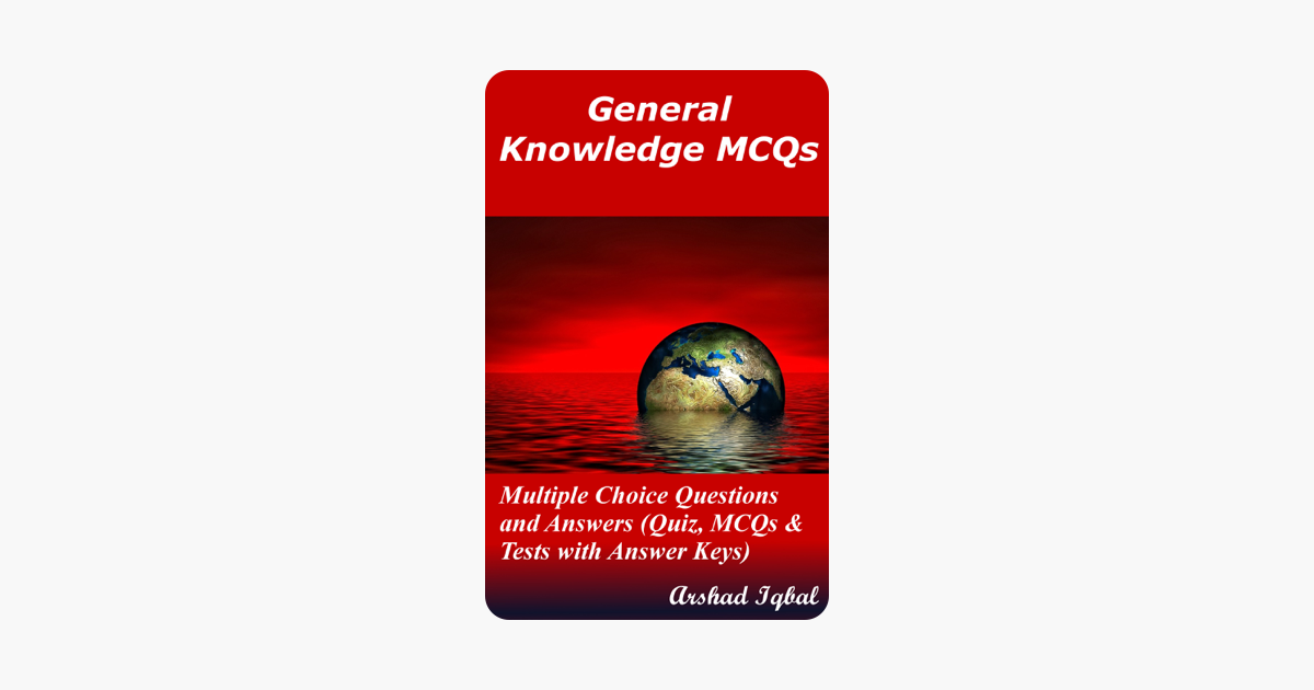 General Knowledge MCQs: Multiple Choice Questions and ...