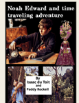 Noah Edward and Time Travelling Adventure