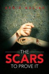 The Scars To Prove It