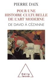 POUR UNE HISTOIRE CULTURELLE DE LART MODERNE