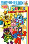 Super Gabba Friends
