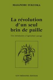 La révolution d'un seul brin de paille