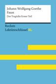 Faust I von Johann Wolfgang Goethe: Reclam Lektüreschlüssel XL