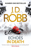Download and Read Online Echoes in Death