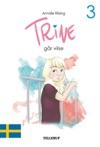 Trine 3 Trine Gr Vilse