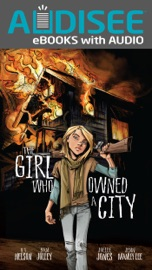 THE GIRL WHO OWNED A CITY (ENHANCED EDITION)