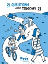 21 Questions About Trisomy 21